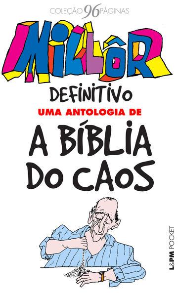 Millôr definitivo: uma antologia de A bíblia do caos, livro de Millôr Fernandes