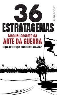 Os 36 estratagemas – manual secreto da arte da guerra, livro de