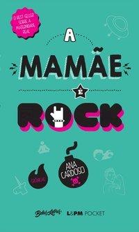 A mamãe é rock, livro de Cardoso, Ana