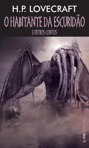 O habitante da escuridão e outros contos, livro de Lovecraft, H.P.