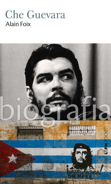 Che Guevara, livro de Foix, Alain
