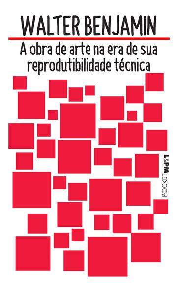 A obra de arte na era de sua reprodutibilidade técnica, livro de Benjamin, Walter