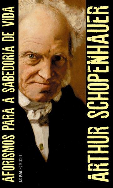 Aforismos para a sabedoria de vida, livro de Schopenhauer, Arthur