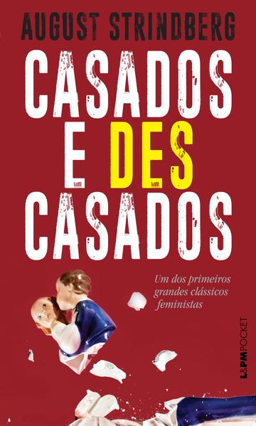Casados e descasados, livro de Strindberg, August