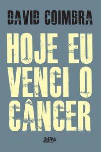 Hoje eu venci o câncer, livro de Coimbra, David