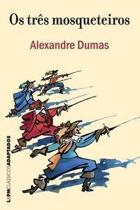Os três mosqueteiros, livro de Dumas, Alexandre