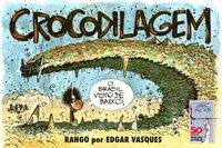 Crocodilagem - Rango, livro de Vasques, Edgar