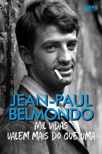 Mil vidas valem mais do que uma, livro de Belmondo, Jean-Paul