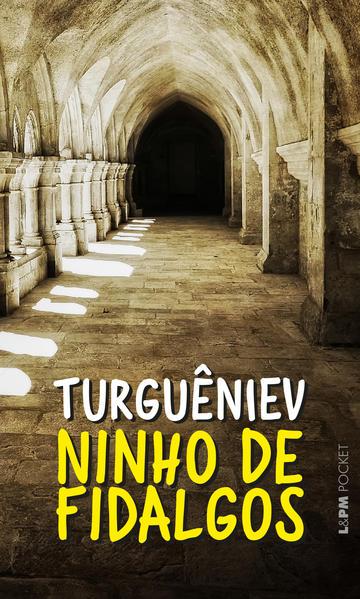Ninho de fidalgos, livro de Turgueniev, Ivan