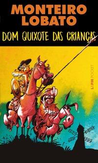 Dom Quixote das crianças, livro de Monteiro, Lobato