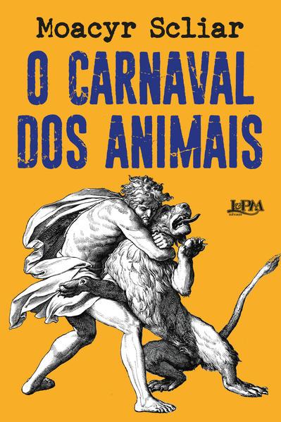 O carnaval dos animai, livro de Scliar, Moacyr