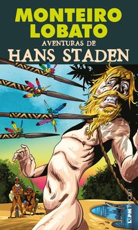 Aventuras de Hans Staden, livro de Monteiro, Lobato