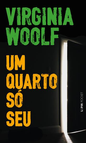 Um quarto só seu, livro de Woolf, Virgínia