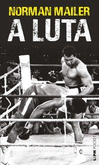 A luta, livro de Mailer, Norman
