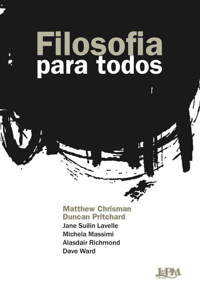 Filosofia para todos, livro de Matthew Chrisman, Duncan Pritchard