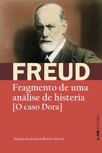 Fragmento de uma análise de histeria: [o caso Dora], livro de Sigmund Freud