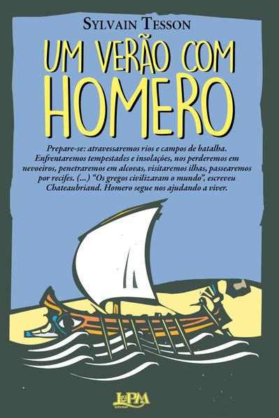 Um verão com Homero, livro de Sylvain Tesson
