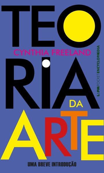 Teoria da arte - Uma breve introdução, livro de Cynthia Freeland