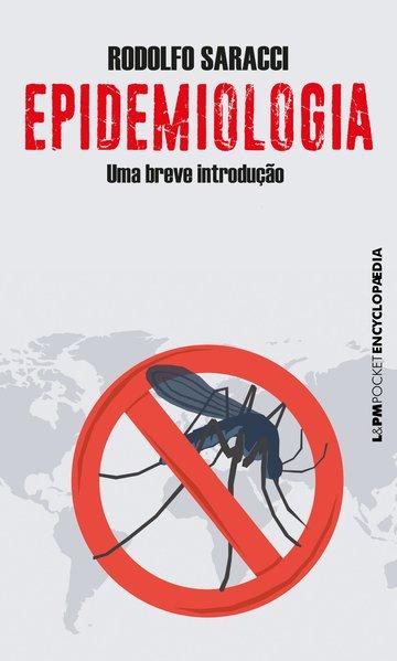 Epidemiologia - Uma breve introdução, livro de Rodolfo Saracci