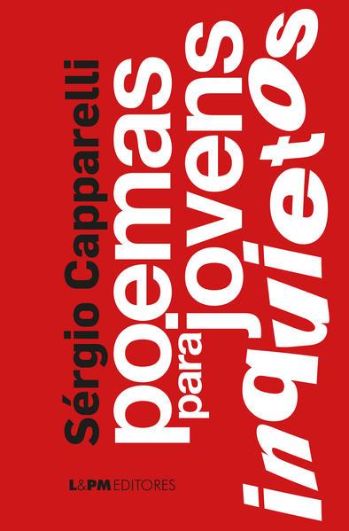 Poemas para jovens inquietos, livro de Sérgio Capparelli