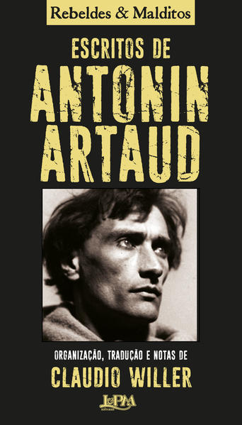 Escritos de Antonin Artaud, livro de Antonin Artaud, Claudio Willer (org.)