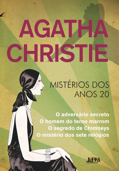 Agatha Christie - mistérios dos anos 20, livro de Agatha Christie