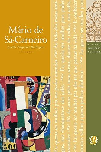 Melhores Poemas Mário de Sá-Carneiro, livro de Lucila Nogueira (Org.)