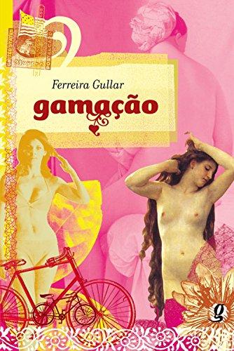 Gamação, livro de Ferreira Gullar