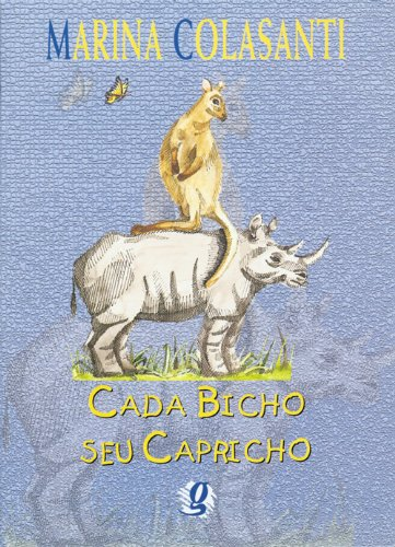 Cada Bicho Seu Capricho, livro de Marina Colasanti