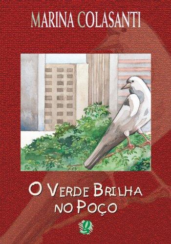 O Verde Brilha no Poço, livro de Marina Colasanti