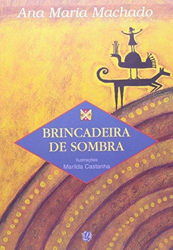 Brincadeira de Sombra, livro de Ana Maria Machado
