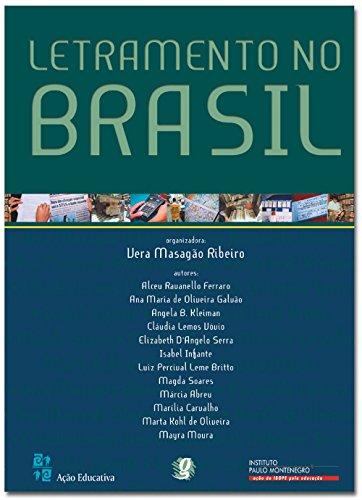 Letramento no Brasil, livro de Alceu Ravanello Ferraro, Ana Maria de Oliveira Galvao, Angela B. Kleiman, Claudia Vóvio, Elizabeth D