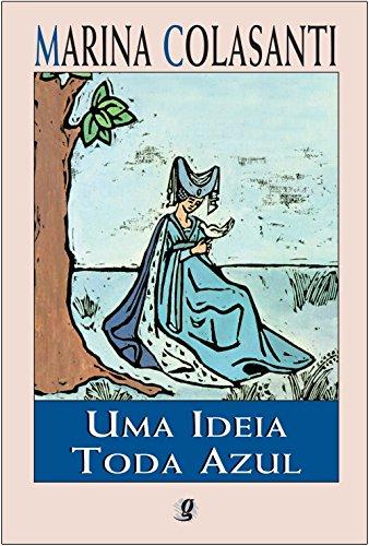 Uma Ideia Toda Azul, livro de Marina Colasanti