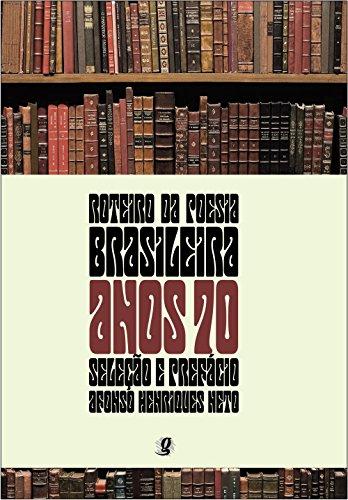 Roteiro da Poesia Brasileira - Anos 70, livro de Adão Ventura