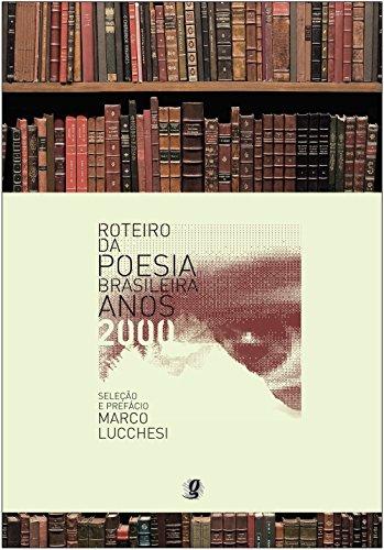 Roteiro da Poesia Brasileira - Anos 2000, livro de Adriana Montenegro