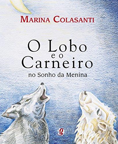 O Lobo e o Carneiro no Sonho da Menina, livro de Marina Colasanti