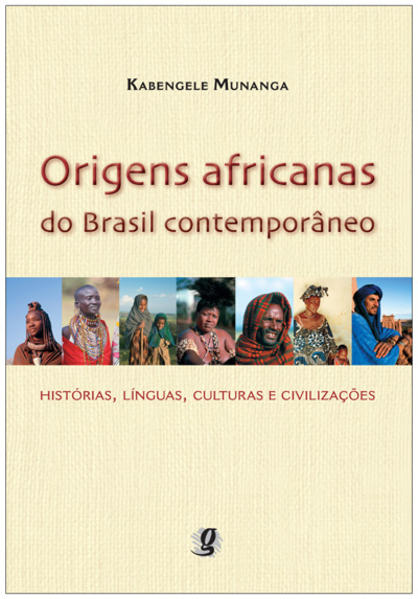 Origens africanas do Brasil contemporâneo, livro de Kabengele Munanga