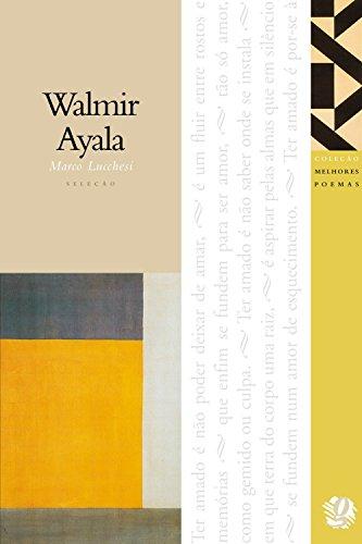 Melhores Poemas - Walmir Ayala, livro de Walmir Ayala