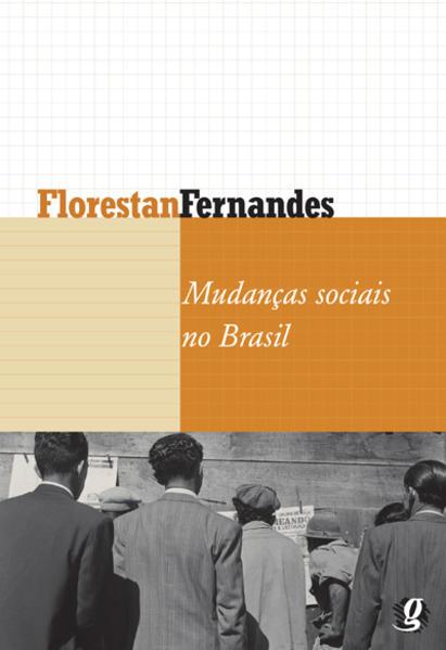 Mudancas Sociais no Brasil, livro de Florestan Fernandes
