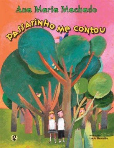 Passarinho me contou, livro de Ana Maria Machado