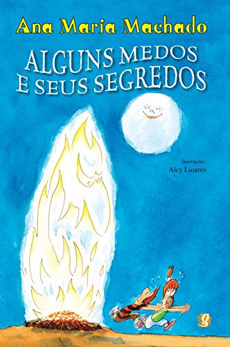 Alguns Medos e Seus Segredos, livro de Ana Maria Machado