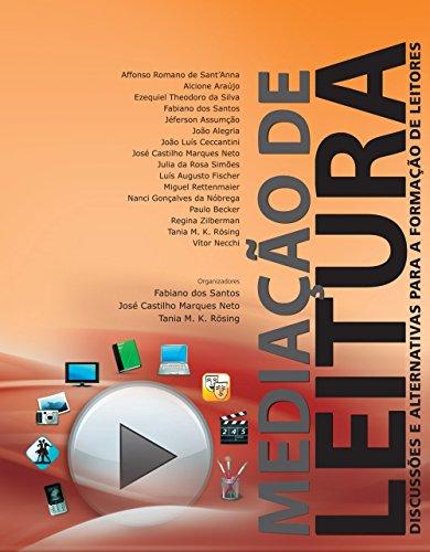 Mediação de Leitura - discussões e alternativas para a formação de leitores, livro de Affonso Romano de Sant´Anna