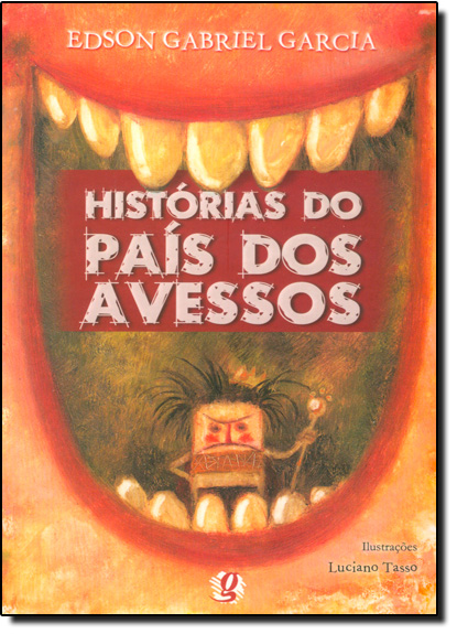 Histórias do País dos Avessos, livro de Edson Gabriel Garcia