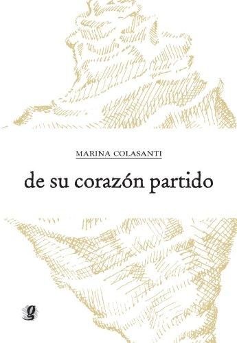 De su corazón partido, livro de Marina Colasanti