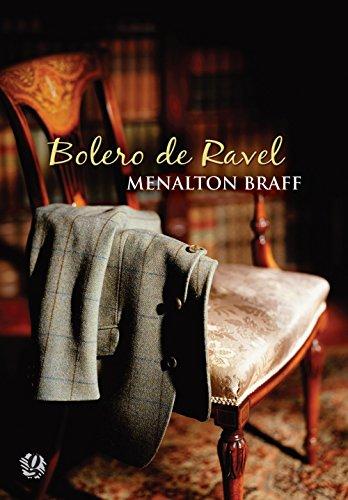 Bolero de Ravel, livro de Menalton Braff