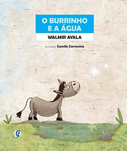 O Burrinho e a Água, livro de Walmir Ayala