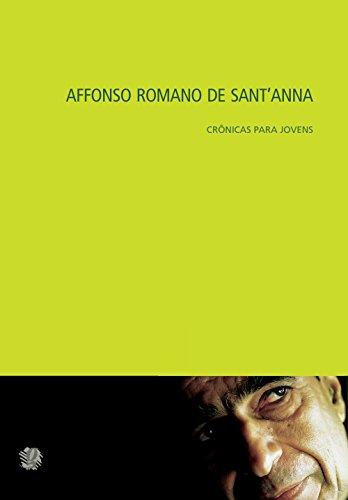 Crônicas Para Jovens, livro de Affonso Romano de Sant´Anna