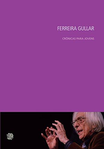 Crônicas Para Jovens, livro de Ferreira Gullar