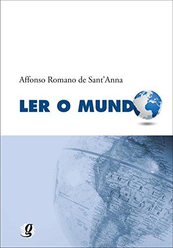 Ler o Mundo, livro de Affonso Romano de Sant´Anna