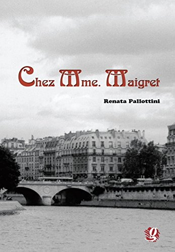 Chez Mme. Maigret, livro de Renata Pallottini